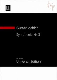Mahler Symphony No.3 D Minor Alto Solo-Boys Choir Female Choir and Orchestra (1896) (Study Score) (after Text of the Critical Edition 1974)