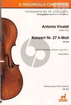 Concerto No.27 B-minor RV 424 (Violonc.solo- 2 Vi.-Va.-Bc)