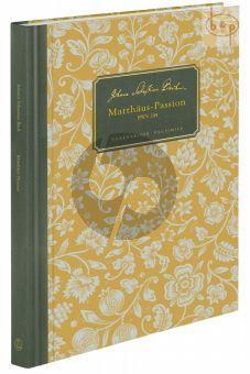 Matthaus Passion BWV 244 (Faksimile)