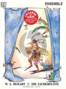 Mozart Die Zauberflöte (Ausgewählte Stücke für Kinderensemble)
