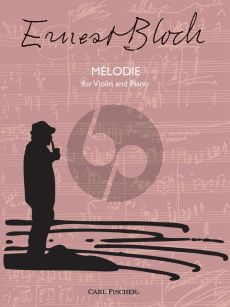 Bloch Melodie for Violin and Piano