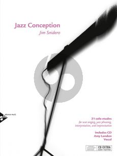 Snidero Jazz Conception Scat Vocal (21 solo etudes for scat singing, jazz phrasing, interpretation, and improvisation) (Bk-Cd)
