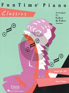 Fun Time Classics (Level 3A-3B Easy Piano)