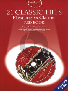 Guest Spot 21 Classic Hits Playalong for Clarinet Red Book (Bk- 2 Cd's) (interm.)