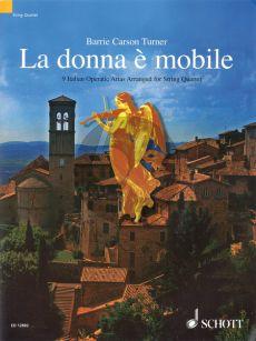 La Donna e Mobile (9 Italian Operatic Arias) String Quartet