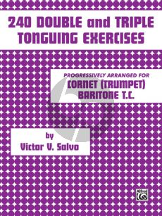 Salvo 240 Double and Triple Tonguing Exercises Cornet[Trumpet] Baritone TC