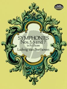 Beethoven Symphonies No.5-6-7 Full Score (Dover)