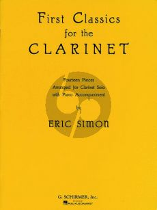 Album First Classics for the Clarinet for Clarinet (Bb) and Piano (Transcribed by Eric Simon)