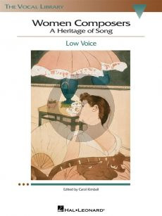 Women Composers: A Heritage of Song Low Voice (Carol Kimball)