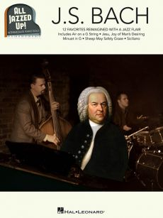J.S. Bach – All Jazzed Up! Piano Solo