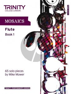 Mower Mosaics for Flute Vol.1 Initial to Grade 5 (65 Solo Pieces)