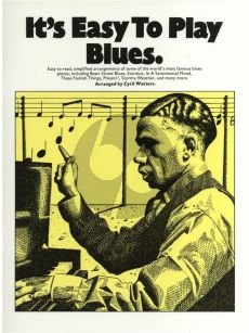 It's Easy to Play Blues (Piano-Vocal-Chords) (edited by Cyril Watters)
