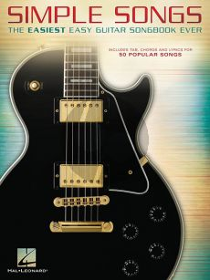 Simple Songs - The Easiest Easy Guitar Songbook Ever (with tab.)