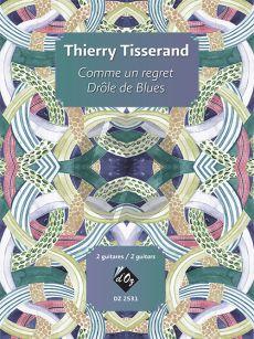 Tisserand Comme un regret et Drôle de Blues 2 Guitares