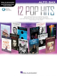 12 Pop Hits Instrumental Play-Along Alto Sax. (Book with Audio online)