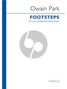 Park Footsteps for unaccompanied Mixed Choirs