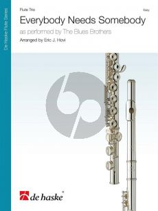 Blues Brothers Everybody Needs Somebody for Flute Trio (Score/Parts) (Arr. Eric J. Hovi)