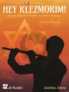 Johow Hey Klezmorim! Flute and Piano (16 new Klezmer Melodies) (Book with Audio online)