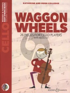 Colledge Waggon Wheels for Cello Book with Audio CD (26 pieces)
