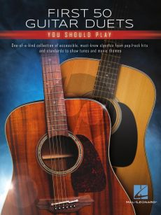First 50 Guitar Duets You Should Play (arr. Mark Phillips)
