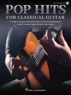 Pop Hits for Classical Guitar (17 Songs Arranged in Standard Notation & Tab) (Book with Audio online)
