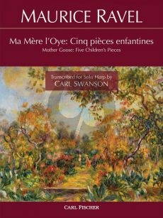 Ravel Mother Goose (Ma Mere L'Oye) 5 Children's Pieces for Harp Solo (Transcribed by Carl Swanson)
