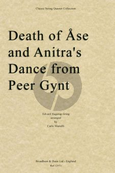 Grieg Death of Ase and Anitra's Dance (from Peer Gynt Suite Op.46 No.1) (arr. for String Quartet by Carlo Martelli) (Score)