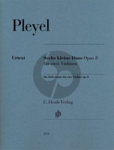 Pleyel 6 kleine Duette Opus 8 2 Violinen (Norbert Gertsch)