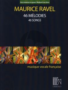 Ravel 46 Melodies Medium - Low Voice (46 Songs)