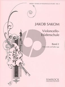 Sakom School of Violoncello Etudes Vol.2 (1st extended and Half Position)