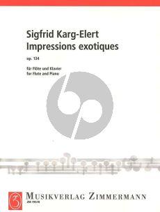 Karg-Elerts Impressions Exotiques Opus 134 Flöte und Klavier