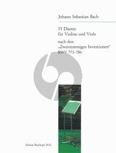 Bach 15 Duette BWV 772-786 (nach den Zweistimmigen Inventionen) Violine-Viola