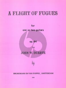 Duarte A Flight of Fugues Op.44 for One or Two Guitars