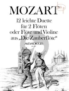 12 leichte Duette aus der 'Zauberflote' (2 Flutes or Flute-Violin)