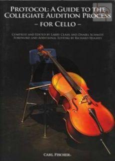 Protocol: A Guide to the Collegiate Audition Process for Cello