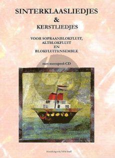 Sinterklaas & Kerstliedjes (Bk-Cd) (Sopraan- of Altblokfluit en Blokfluitensemble)