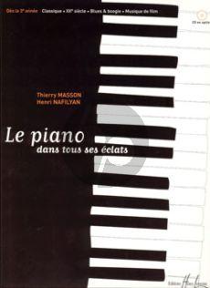 Piano dans tous ses eclats (3e Annee) (Classique, XXe Siecle, Blues & Boogie et Film)