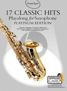 Guest Spot 17 Classic Hits Playalong Alto Sax. (Platinum Edition) (Book with download card)