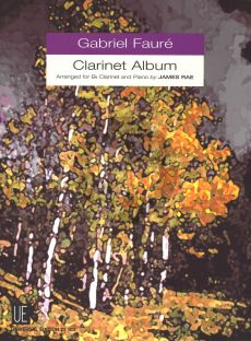 Faure Clarinet Album for Bb Clarinet - Piano (Arr. James Rae)