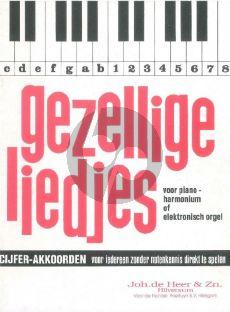 Album Gezellige Liedjes vol.1 Cijferakkoorden voor Piano, Harmonium of Elektronisch Orgel