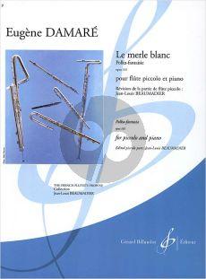 Damare Le Merle Blanc Op.161 Piccolo-Piano (moyen/sup.) (Beaumadier)