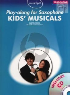 Guest Spot Kid's Musicals Play-Along for Alto Saxophone