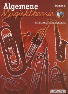Maas-Eijnden Algemene Muziektheorie Examen B (Theoriewerkboek voor de HaFaBra Sector) (Bk-Cd)