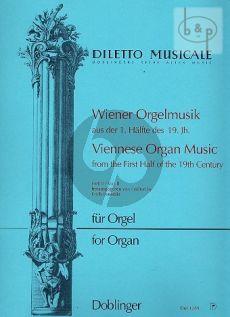 Wiener Orgelmusik 1. Halfte des 19.Jahrh. Vol.2