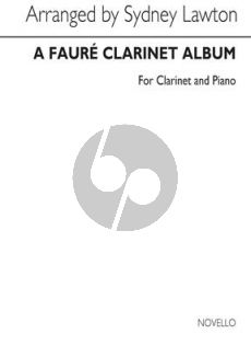 A Faure Clarinet Album for Clarinet and Piano
