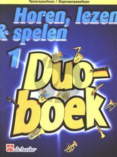 Horen, Lezen & Spelen Vol.1 Duoboek Tenorsaxofoon / Sopraansaxofoon