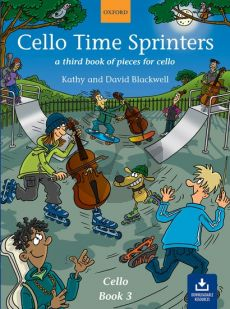 Blackwell Cello Time Sprinters A Third Book of Pieces for Cello (Book with Audio online)