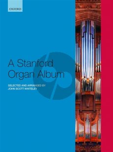 A Stanford Organ Album (edited by John Scott Whiteley)