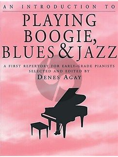 Agay Introduction to Playing Boogie-Blues & Jazz (First Repertory for Early-Grade Pianists)