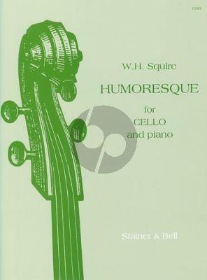 Squire Humoresque Op.26 Violoncello-Piano